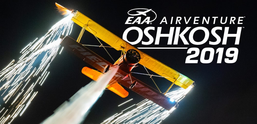 Who is ready for AirVenture Oshkosh 2019