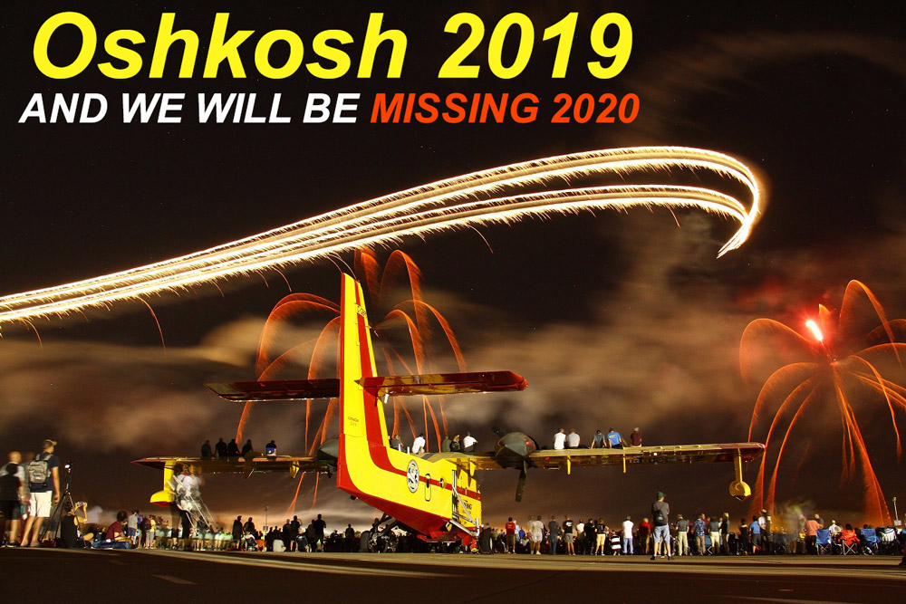 Oshkosh-2019-and-we-will-be-missing-2020